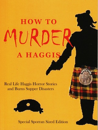 How To Murder A Haggis